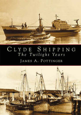 Clyde Shipping: The Twilight Years