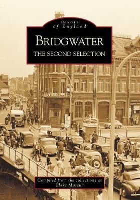 Bridgwater The Second Selection