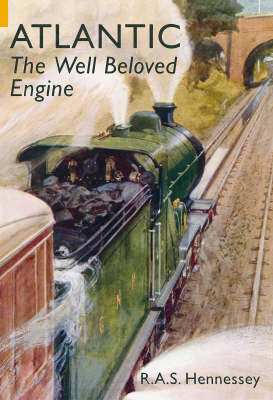 Atlantic: The Well Beloved Engine