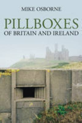 Pillboxes of Britain and Ireland