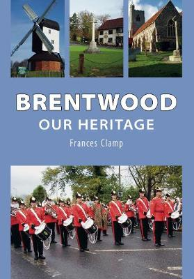 Brentwood: Our Heritage