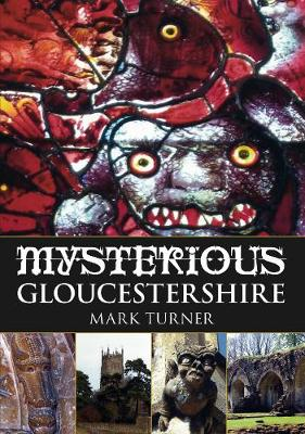 Mysterious Gloucestershire