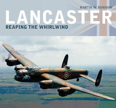 Lancaster: Reaping the Whirlwind