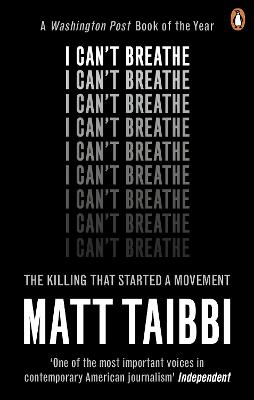 I Can't Breathe: The Killing that Started a Movement