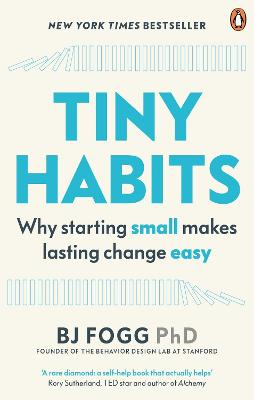 Tiny Habits: The Small Changes That Change Everything