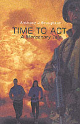 Time to Act: A Mercenary Tale