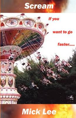 Scream If You Want to Go Faster