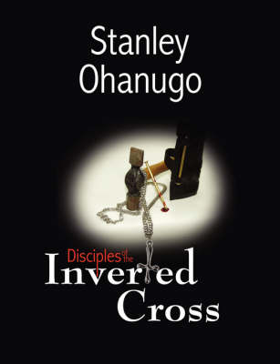 Disciples of the Inverted Cross