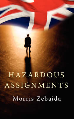 Hazardous Assignments