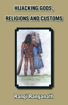 Hijacking Gods, Religions and Customs