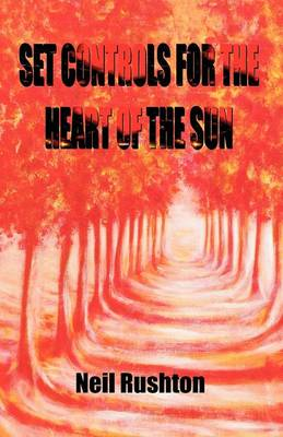 Set Controls for the Heart of the Sun