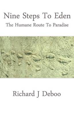 Nine Steps to Eden: The Humane Route to Paradise