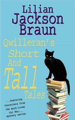 Qwilleran's Short and Tall Tales