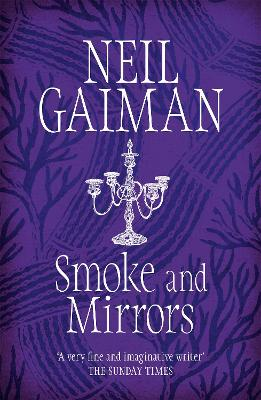 Smoke and Mirrors: includes 'Chivalry', this year's Radio 4 Neil Gaiman Christmas special