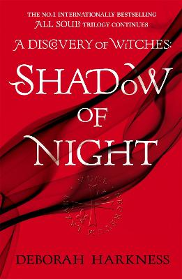Shadow of Night: (All Souls 2)