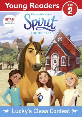 Spirit Riding Free: Young Reader Lucky's Class Contest