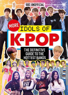 100% Unofficial: More Idols of K-Pop
