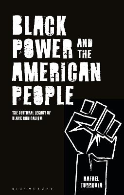 Black Power and the American People: The Cultural Legacy of Black Radicalism