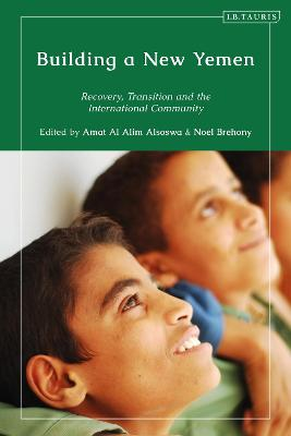 Building a New Yemen: Recovery, Transition and the International Community
