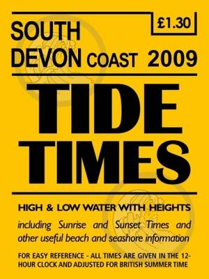 South Devon Tide Timetable: 2009