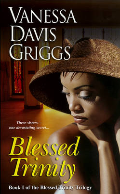 Blessed Trinity: Book I of the Blessed Trinity Trilogy