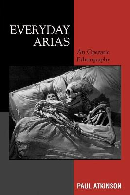 Everyday Arias: An Operatic Ethnography