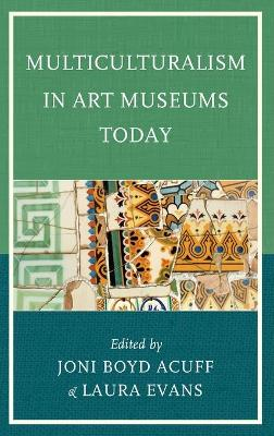 Multiculturalism in Art Museums Today