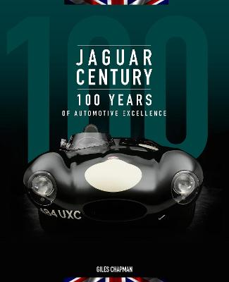 Jaguar Century: 100 Years of Automotive Excellence