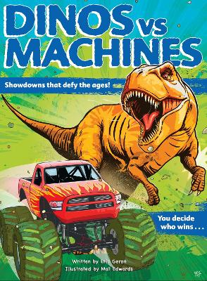 Dinos vs. Machines: 10 Teeth-Baring, Gear-Yanking Showdowns