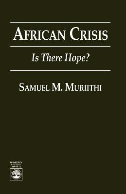 African Crisis: Is There Hope?