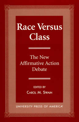 Race Versus Class: The New Affirmative Action Debate