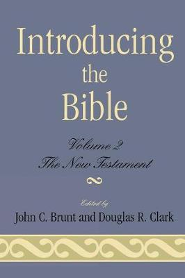 Introducing the Bible: The New Testament: v. II: The New Testament