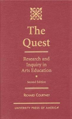 The Quest: Research and Inquiry in Arts Education