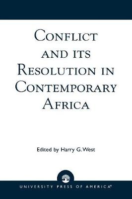 Conflict and Its Resolution in Contemporary Africa: A World In Change Series: Vol IX