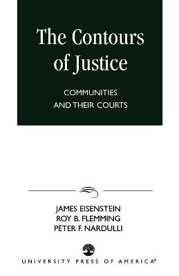 The Contours of Justice: Communities and Their Courts