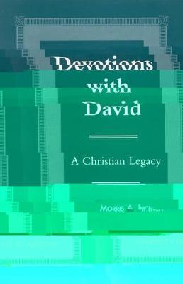 Devotions With David: A Christian Legacy