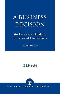 Murder as a Business Decision: An Economic Analysis of Criminal Phenomena