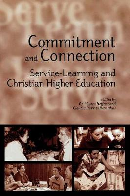 Commitment and Connection: Service-learning and Christian Higher Education