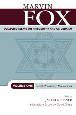Collected Essays on Philosophy and on Judaism: Greek Philosophy, Maimonides