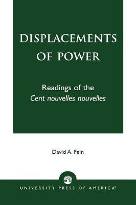 Displacements of Power: Readings of the Cent nouvelles nouvelles