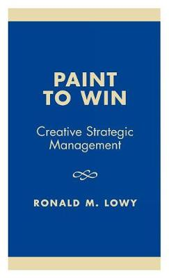 Paint to Win: Creative Strategic Management