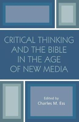 Critical Thinking and the Bible in the Age of New Media