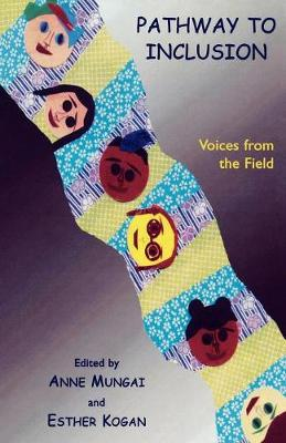 Pathway to Inclusion: Voices from the Field