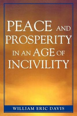 Peace and Prosperity in an Age of Incivility