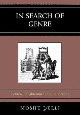In Search of Genre: Hebrew Enlightenment and Modernity