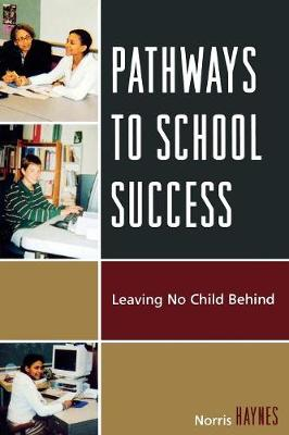 Pathways to School Success: Leaving No Child Behind