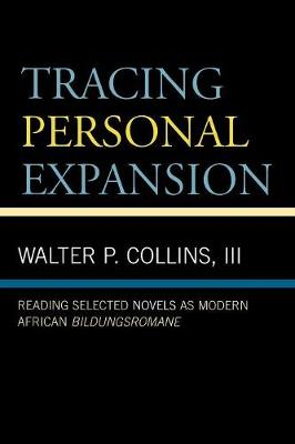 Tracing Personal Expansion: Reading Selected Novels as Modern African Bildungsroman