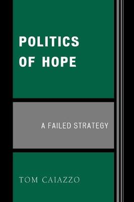 Politics of Hope: A Failed Strategy