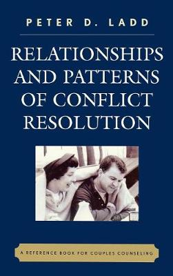 Relationships and Patterns of Conflict Resolution: A Reference Book for Couples Counselling
