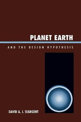 Planet Earth and the Design Hypothesis